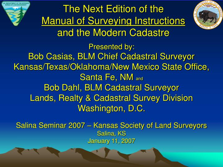 The next edition of the manual of surveying instructions and the modern cadastre