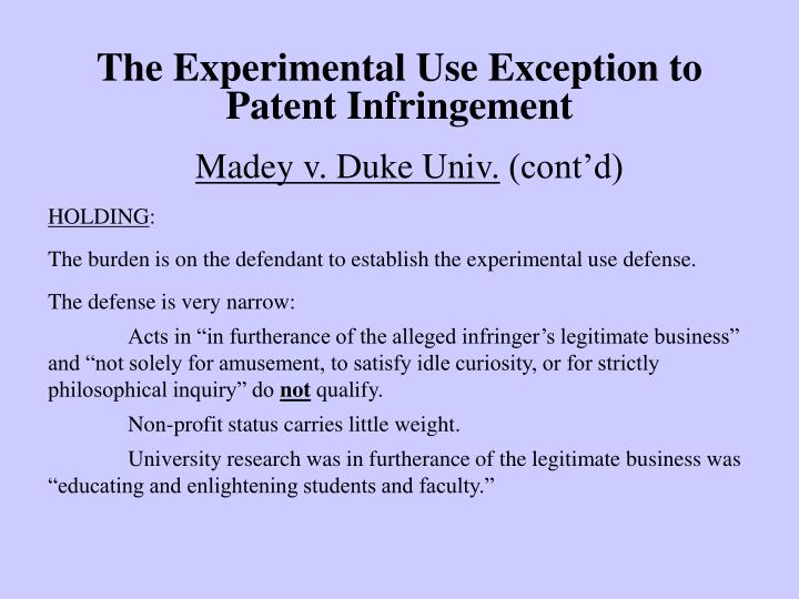 The Experimental Use Exception to