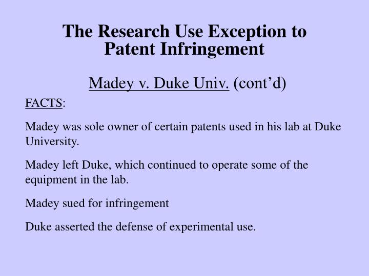 The research use exception to patent infringement