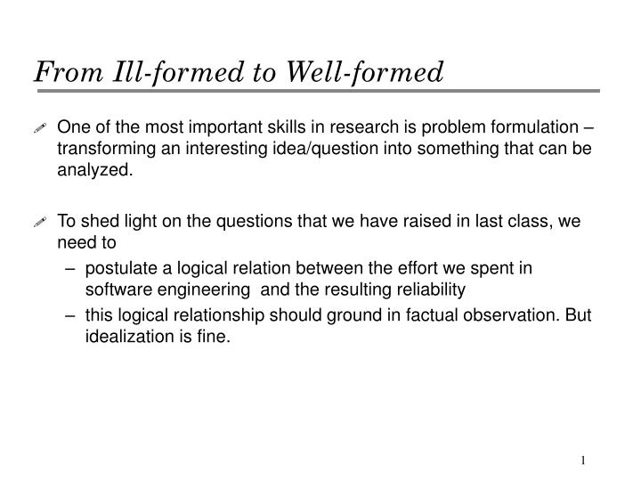 from ill formed to well formed n.