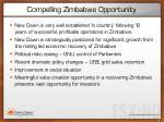 compelling zimbabwe opportunity
