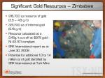 significant gold resources zimbabwe