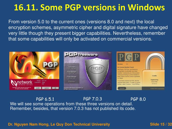 16.11. Some PGP versions in Windows