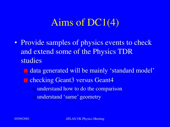 Aims of DC1(4)