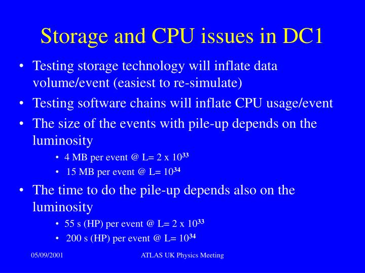 Storage and CPU issues in DC1