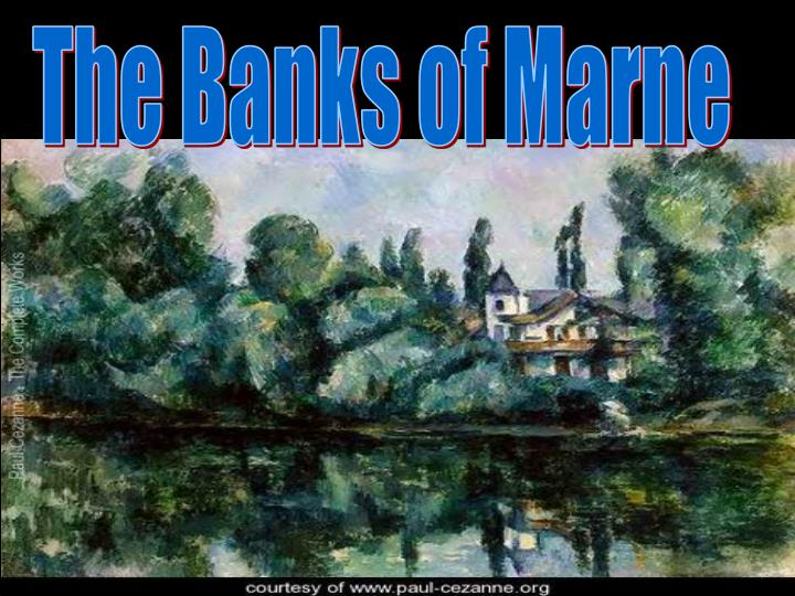 The Banks of Marne