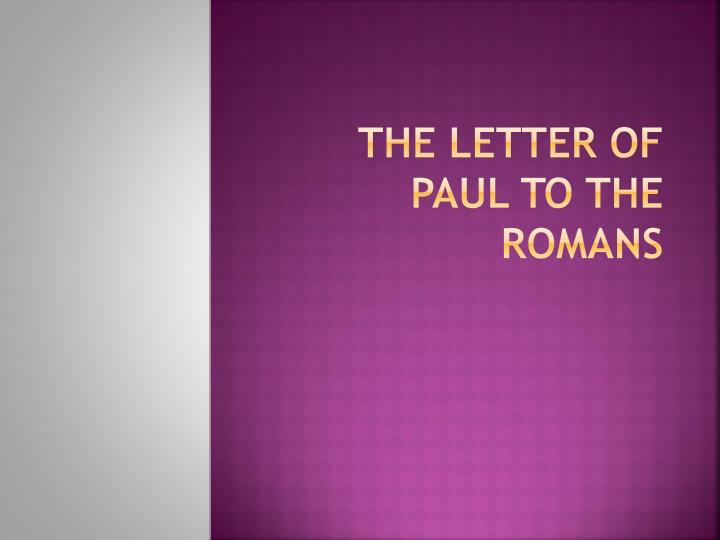 pauls theology in the letter to Learn paul theology letters with free interactive flashcards choose from 500 different sets of paul theology letters flashcards on quizlet.
