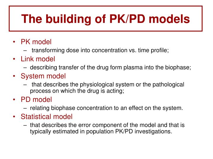 The building of PK/PD models