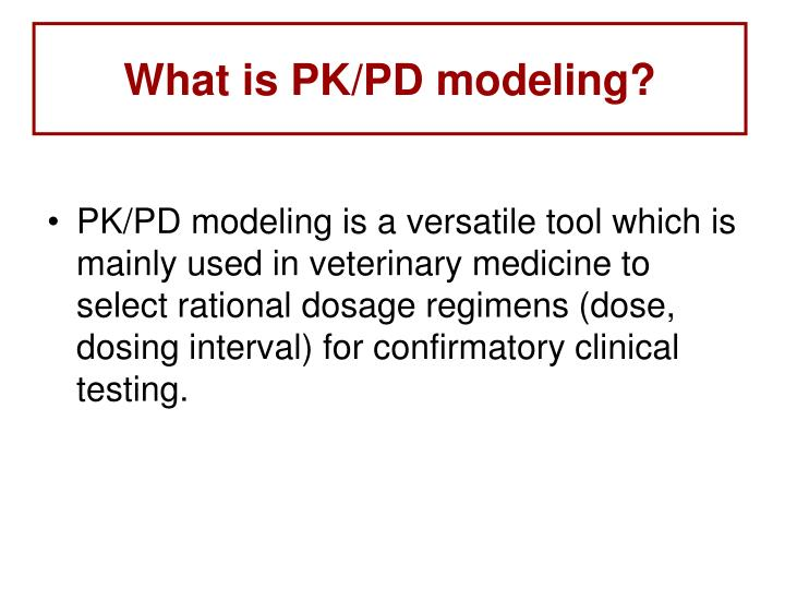 What is PK/PD modeling?