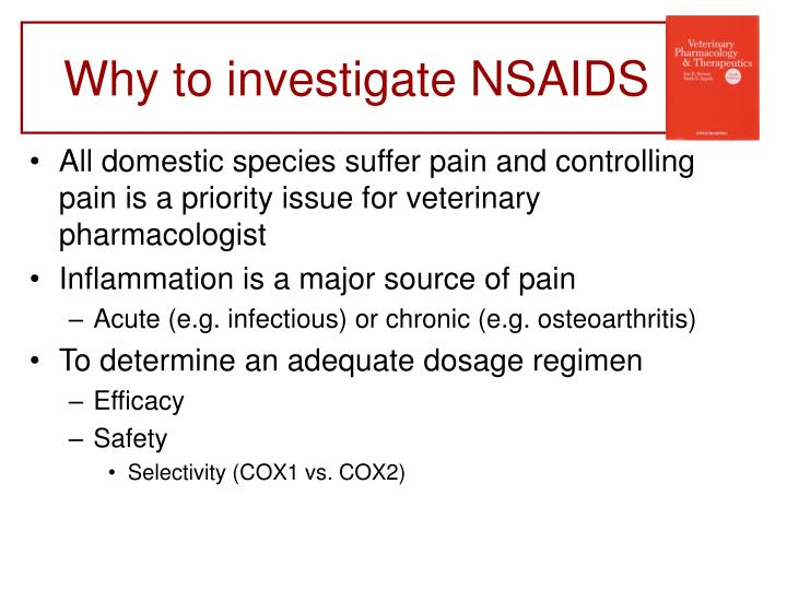 Why to investigate NSAIDS