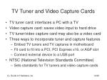 tv tuner and video capture cards