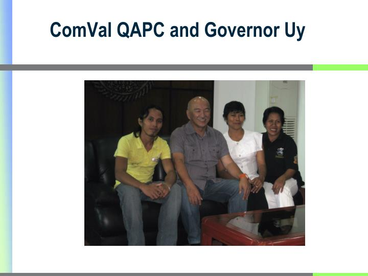 ComVal QAPC and Governor Uy