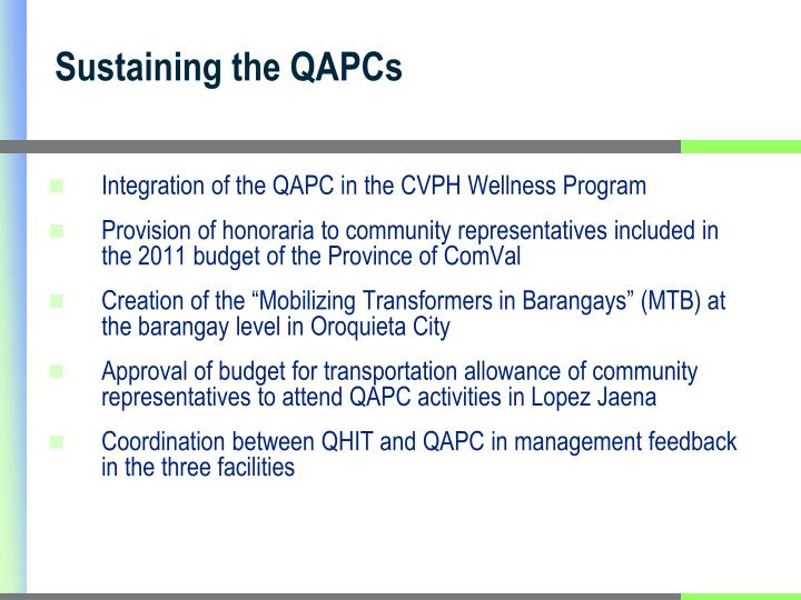 Sustaining the QAPCs