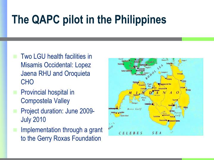 The QAPC pilot in the Philippines