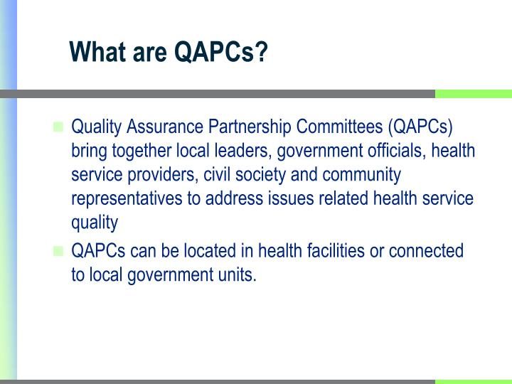 What are QAPCs?