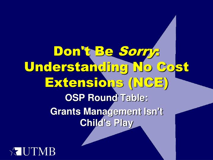 don t be sorry understanding no cost extensions nce