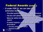 federal awards cont