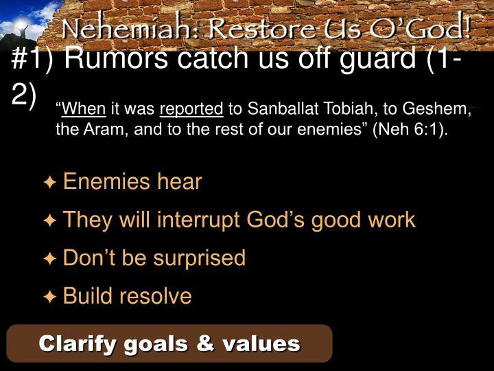 #1) Rumors catch us off guard (1-2)