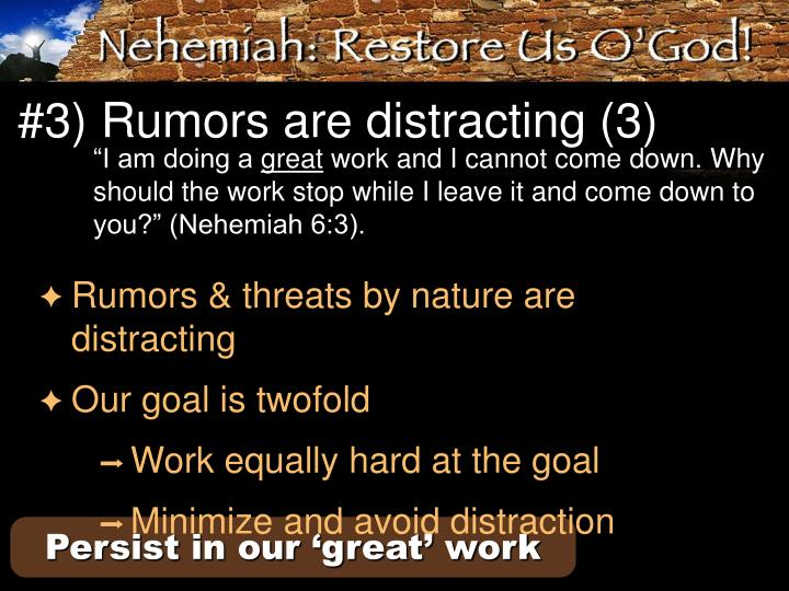 #3) Rumors are distracting (3)