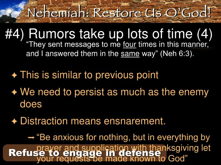 #4) Rumors take up lots of time (4)