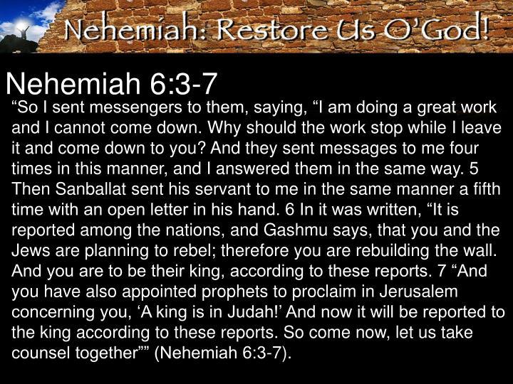 Nehemiah 6:3-7