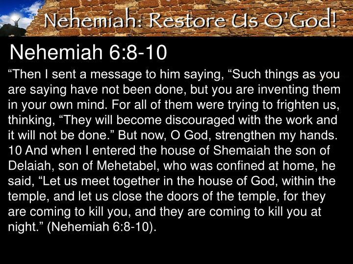 Nehemiah 6:8-10