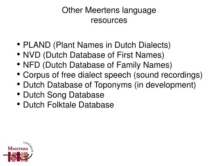 Other Meertens language resources