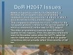 dor h2047 issues