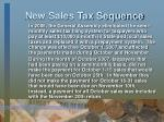 new sales tax sequence
