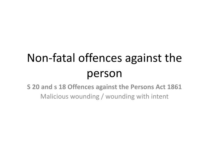 Non-fatal offences against the person