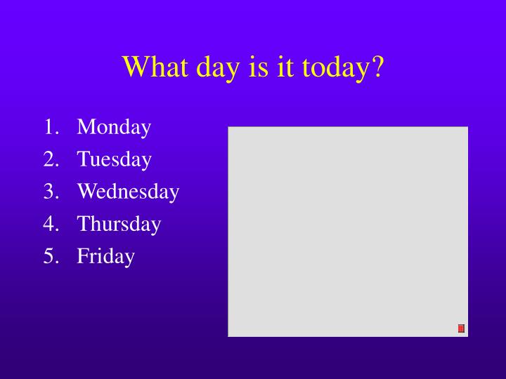 What day is it today