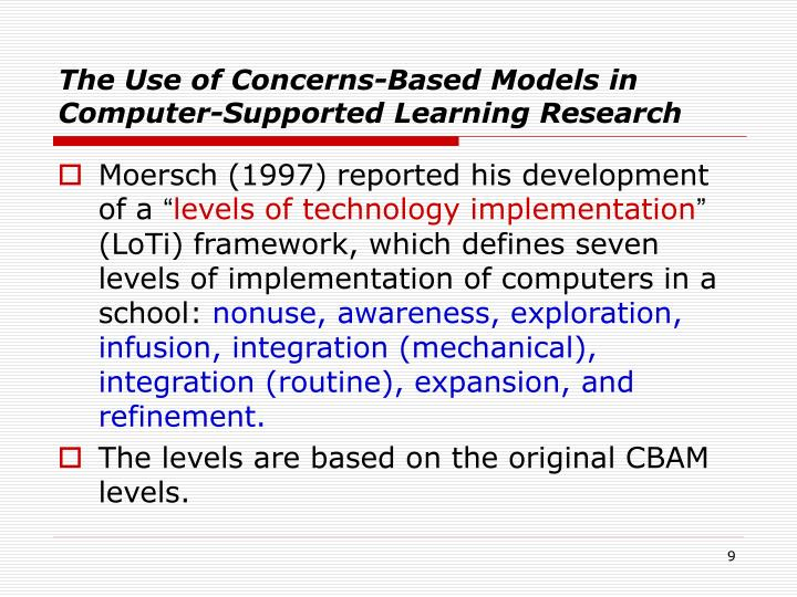 The Use of Concerns-Based Models in Computer-Supported Learning Research