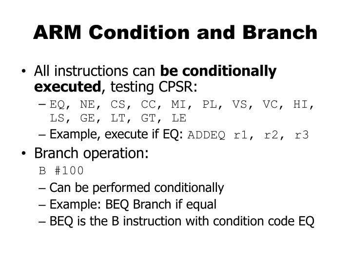 ARM Condition and Branch
