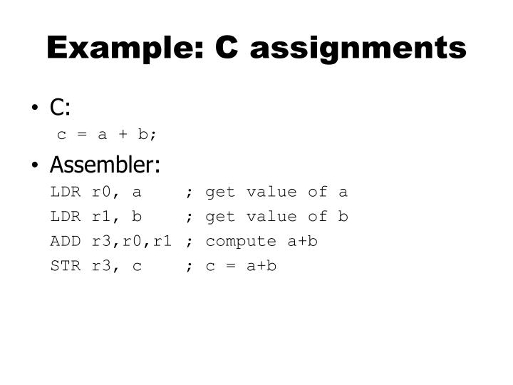 Example: C assignments