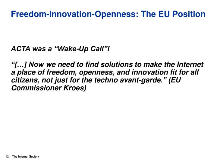 Freedom-Innovation-Openness: The EU Position