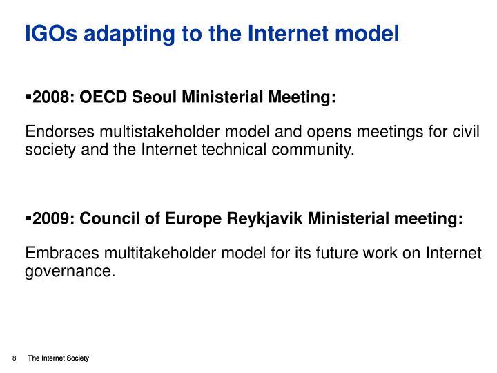IGOs adapting to the Internet model