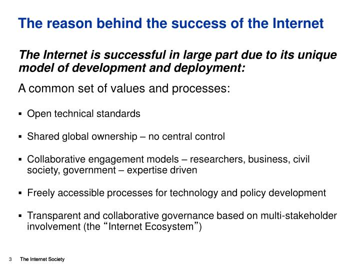 The reason behind the success of the internet