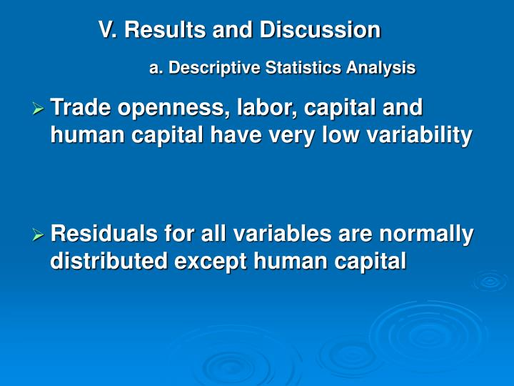 descriptive statistics analysis 9 maaliskuu 2010  common features of quantitative analysis are graphical representations of  statistically analysed data you use descriptive statistical analysis to.