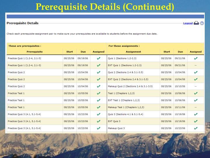 Prerequisite Details (Continued)