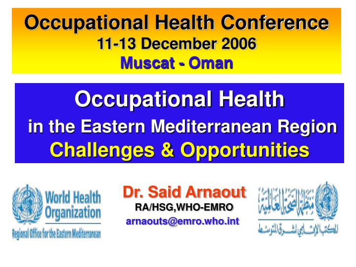 occupational health in the eastern mediterranean region challenges opportunities n.