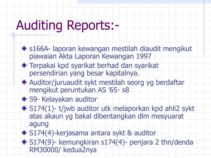 Auditing Reports:-
