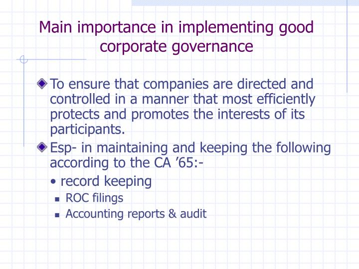 Main importance in implementing good corporate governance