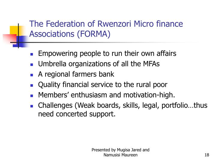The Federation of Rwenzori Micro finance Associations (FORMA)