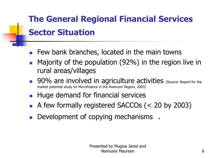 The General Regional Financial Services Sector Situation