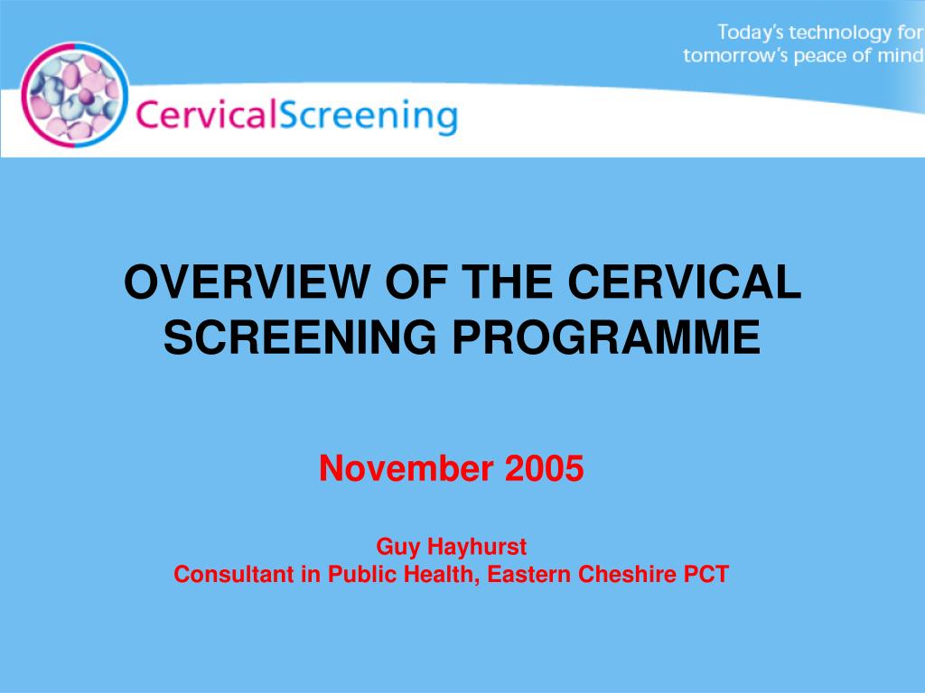 PPT - OVERVIEW OF THE CERVICAL SCREENING PROGRAMME PowerPoint ...