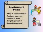 development phase
