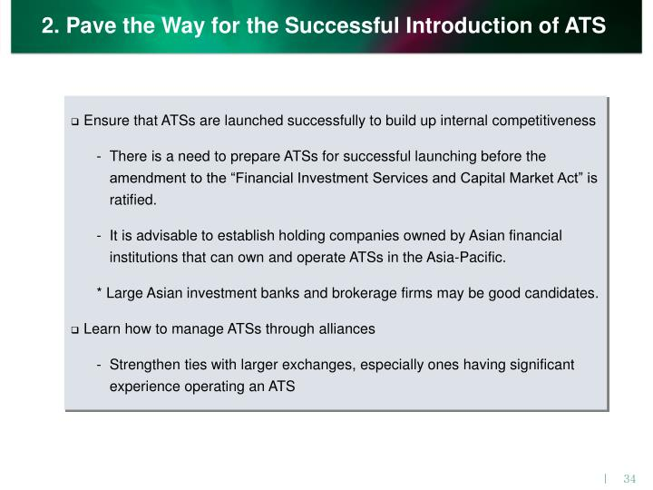 2. Pave the Way for the Successful Introduction of ATS