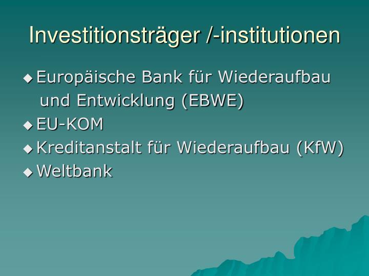 Investitionstr ger institutionen