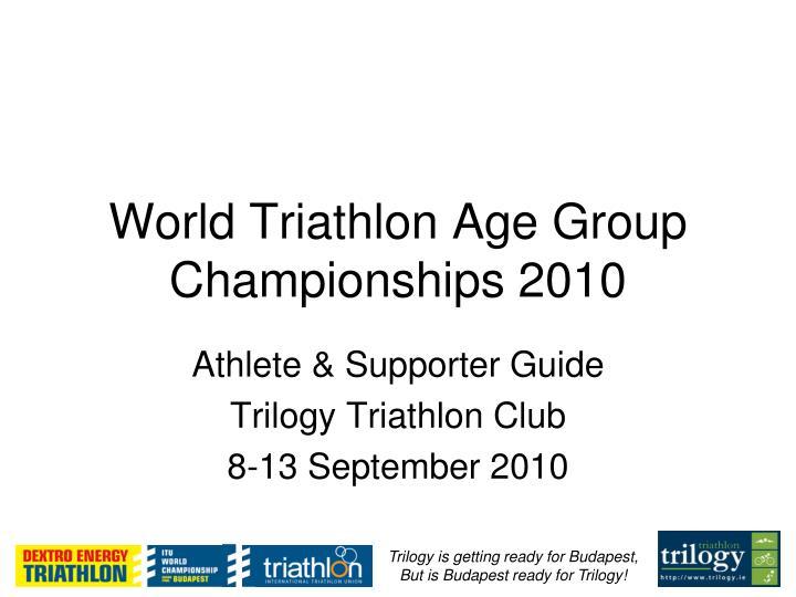 world triathlon age group championships 2010 n.