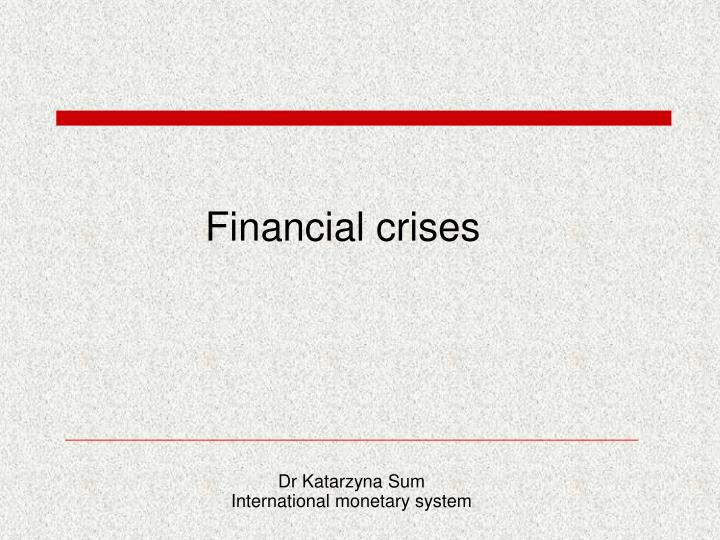 financial crises n.